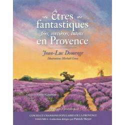 Êtres fantastiques en Provence: fées, sorcières, lutins - Jean-Luc Domenge - Couverture