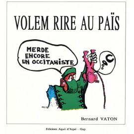 Volem rire au pais - Bernard Vaton