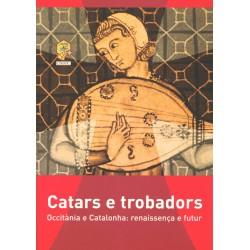 Catars e trobadors, Occitània e Catalonha : renaissença e futur (occitan)