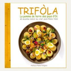 Trifòla - La pomme de terre des pays d'Oc