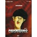 Padenissimo - Vol.1 - Padena