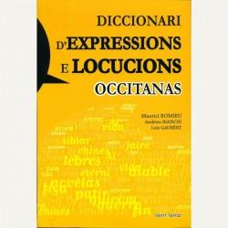 Diccionari d'expressions e locucions occitanas - Maurici ROMIEU - Andrieu BIANCHI - Loís GAUBERT - Cover