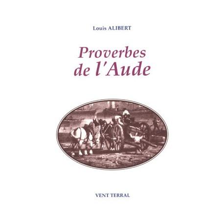 Proverbes de l'Aude - Louis Alibert - Raymond Chabbert