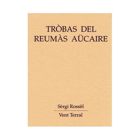 Tròbas del reumàs aücaire - Sèrgi Rossèl