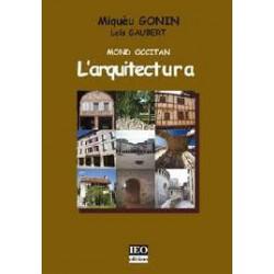 L'arquitectura - Mond Occitan - Miquèu GONIN e Loís GAUBERT