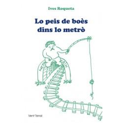 Lo peis de boès dins lo metrò - Ives Roqueta