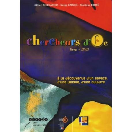 Chercheurs d'Oc – Livre + DVD - Gilbert Mercadier - Serge Carles - Monique Fauré