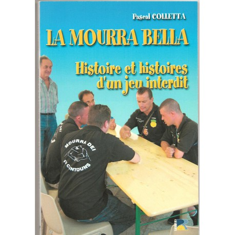 La mourra bela - Pascal COLLETTA