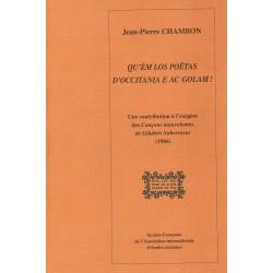 Qu'èm los poëtas d'occitania e ac golam! - Jean-Pierre Chambon
