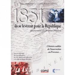 1851, ils se levèrent pour la République - Christian Philibert - DVD