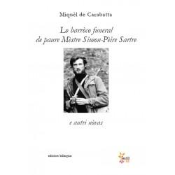 Lo barròco funeral de paure Mèstre Simon-Pèire Sartre e autri nòvas - Miquèl de Carabatta - Couverture