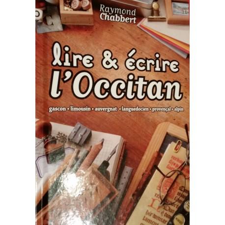 Lire et écrire l'occitan - Raymond Chabbert (les six dialectes occitans) - Couverture