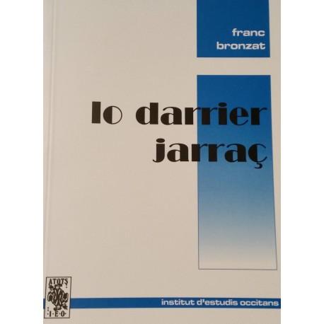 Lo Darrièr jarraç - Franc Bronzat
