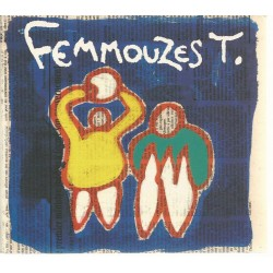 Femouzes T. (Album CD)