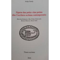 Figuras dau poèta e dau poèma dins l'escritura occitana contemporanèa - Felip Gardy - Couverture