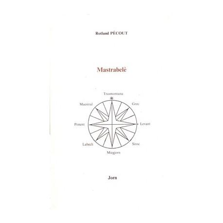Mastrabelè - Rotland Pécout