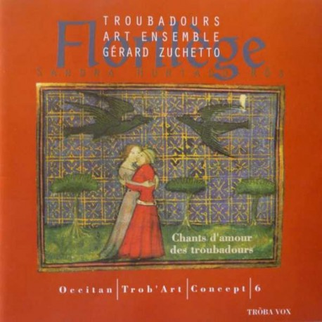 Floriléges, Chants d'amour des troubadours - Sandra Hurtado-Ròs