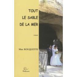 Tout le sable de la mer - Max Rouquette