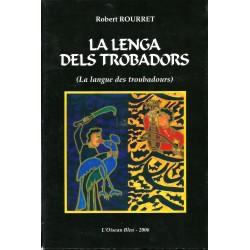 La lenga dels trobadors - Robert Rourret