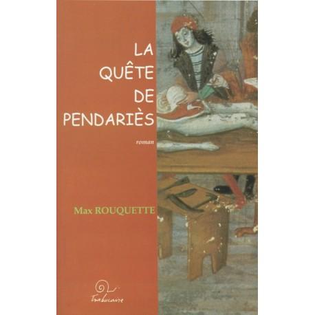 La Quête de Pendariès - Max Rouquette (Roqueta)