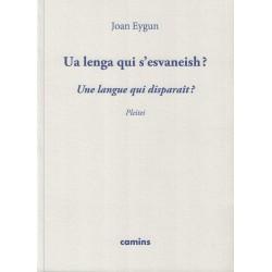 Ua lenga qui s'esvaneish ? (Une langue qui disparaît) - Jean Eygun
