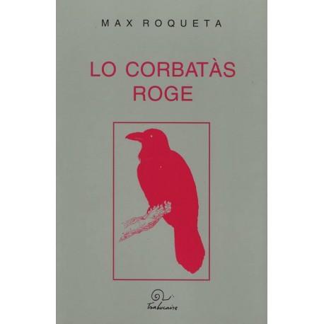 Lo corbatàs roge - Max Roqueta