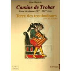 Camins de Trobar - Terre des troubadours / Terra dels trobadors - Gérard Zuchetto