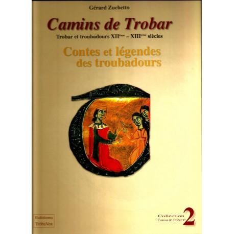 Camins de Trobar - Contes et légendes des troubadours - Gérard Zuchetto
