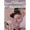 Moi, Gaston Dominici, assassin par défaut - André Neyton