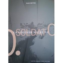La légende noire du soldat O - André Neyton