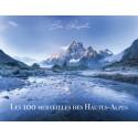 Les 100 merveilles des Hautes-Alpes - Léo Gayola