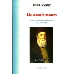 Lis escais-noum - Tricìo Dupuy