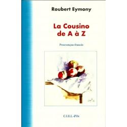 La Cousino de A à Z - Roubert Eymony