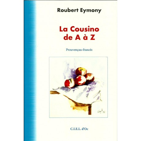 La cousino de a z roubert eymony for La cuisine de a a z