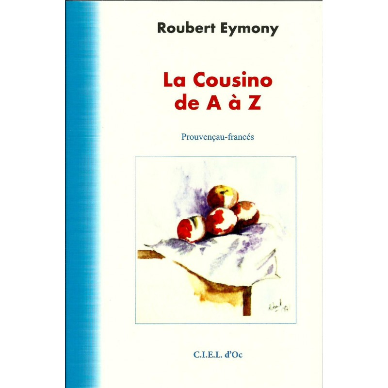La cousino de a z roubert eymony livre de cuisine for Cuisine de a a z