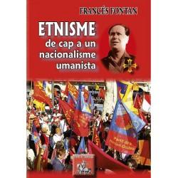 Etnisme de cap a un nacionalisme umanista - Francés Fontan