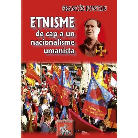 Etnisme de cap a un nacionalisme umanista - Francés Fontan - Couverture