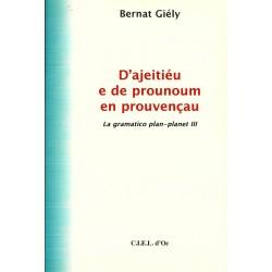 D'ajeitiéu e de prounoum en prouvençau – Bernat Giély - Cobertura