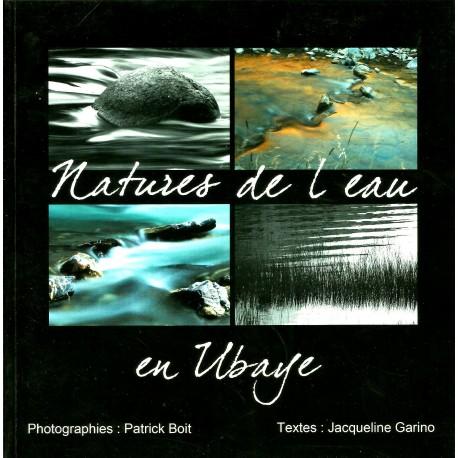 Natures de l'eau en Ubaye - Patrick Boit et Jacqueline Garino