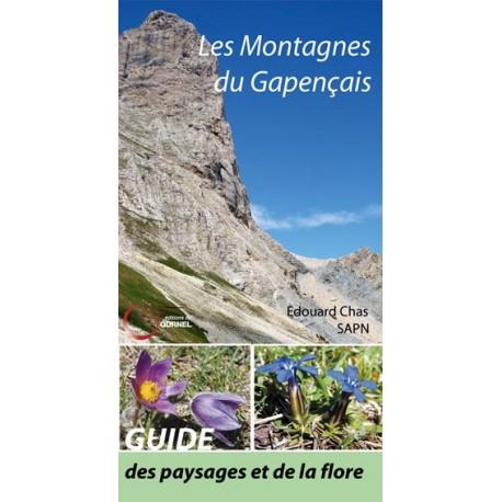 Les montagnes du Gapençais - Guide des paysages et de la flore - Edouard Chas