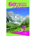 60 randonnées au pays des écrins - Luc Maestraggi