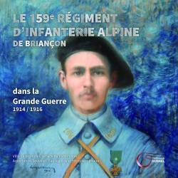 Le 159e régiment d'infanterie alpine de Briançon dans la guerre 1914/1916