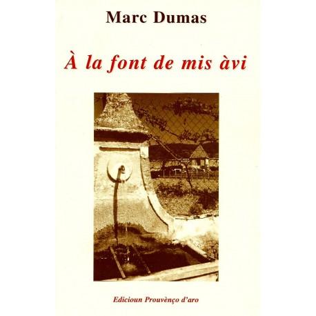 À la font de mis àvi - Marc Dumas