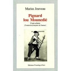 Pignard lou Mounedié - Marius Jouveau