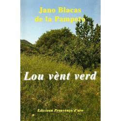 Lou vènt verd - Jano Blacas de la Pampeto
