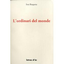 L'Ordinari del monde - Ives Roqueta - Couverture (Letras d'oc)