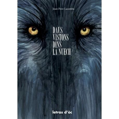 Daus vistons dins la nuech - Joan-Peire Lacomba