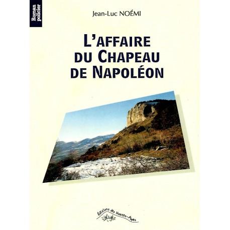 L'affaire du Chapeau de Napoléon - Jean-Luc Noémi