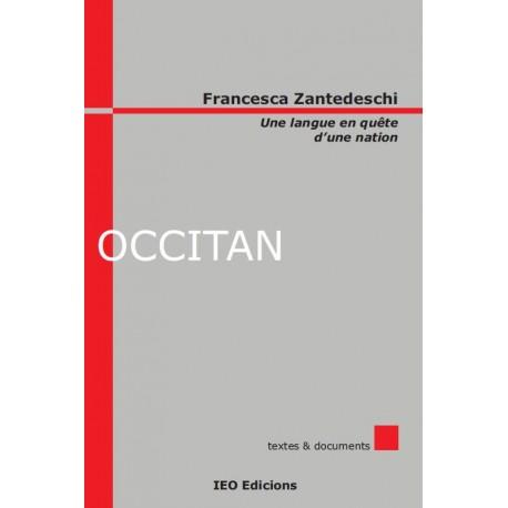 Occitan - Une langue en quête d'une nation - Francesca Zantedeschi