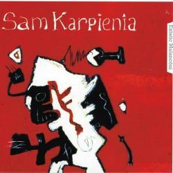 Extatic Malancòni - Sam Karpienia